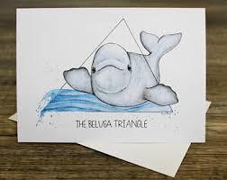 Funny Pun Greeting Card Beluga Triangle Handmade Marine Life Animal