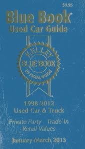 100 Used Truck Value Guide Kelly Blue Book Car JanuaryMarch 2013 Kelley Blue Book