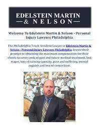 100 Truck Accident Lawyer Philadelphia Edelstein Martin Nelson In By