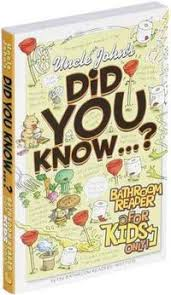 Uncle Johns Bathroom Reader Facts by The Private Library November 2010