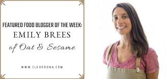 Featured Food Blogger Of The Week Emily Brees Oat Sesame