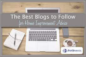 4 Best Blogs for Home Improvement Advice