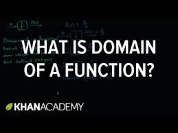 what is the domain of a function khan academy