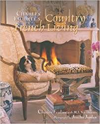 Country French Living Rooms by Charles Faudree U0027s Country French Living Charles Faudree M J Van