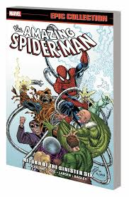 AMAZING SPIDER MAN EPIC COLL TP RETURN OF SINISTER SIX