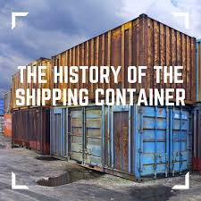100 Cheap Sea Containers The History Of The Shipping Container By John Good Shipping