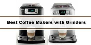 Best Coffee Makers With Grinders Reviews