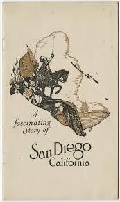 A Fascinating Story Of San Diego California Circa 1919