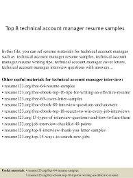 Top 8 Technical Account Manager Resume Samples In This File You Can Ref Materials