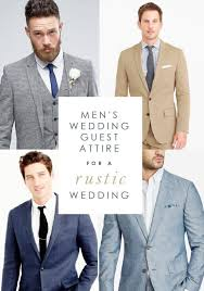 Wedding Guest Attire Ideas For Men A Rustic