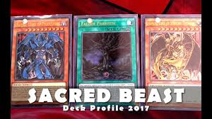 Top Ten Yugioh Decks 2017 by Sacred Beast Deck Profile Using The U0027gx Gods U0027 In 2017 Yugioh