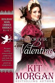 His Forever Valentine By Kit Morgan