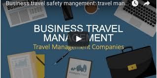 Business Travel Safety Managementtravel Management Companies
