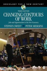 Changing Contours Of Work Jobs And Opportunities In The New Economy Edition 3