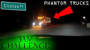 100 Phantom Trucks DO NOT GO TO CLINTON ROAD AT 3AM CHALLENGE CHASED BY THE GHOST TRUCK OMG