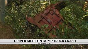 100 Dump Truck Crash Fatal Dump Truck Crash Falls 50 Ft Down Embankment In Pickens Co