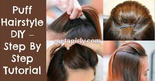 Puff Hairstyle Step By Tutorial With Video