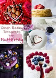5 clean desserts zum muttertag fit glücklich