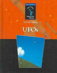 UFOs Isaac Asimov Asimovs 21st Century Library Of The Universe