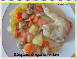 cuisiner un lapin au vin blanc blanquette de lapin au vin blanc ghislaine cuisine