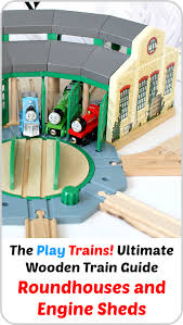 Thomas The Train Tidmouth Shed Layout by Wooden Train Roundhouses And Engine Sheds The Play Trains