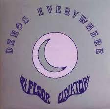 13th Floor Elevators Easter Everywhere Vinyl by 13th Floor Elevators Demos Everywhere Vinyl Lp At Discogs
