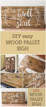 This DIY Woodpallet Sign Is Super Simple To Make Yet So Trendy Wood