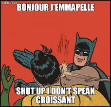Shut Up I Dont Speak Croissant