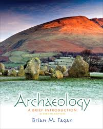 Archaeology A Brief Introduction 11th Edition