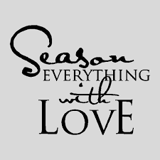 Season Everything With LoveKitchen Wall Quotes Sayings Words Removable Lettering