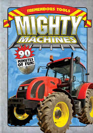 MIGHTY MACHINES:TREMENDOUS TOOLS BY MIGHTY MACHINES (DVD) Caterpillar Cstruction Vehicles Mighty Machines For Kids Sandi Pointe Virtual Library Of Collections The Great Big Book Jean Coppendale Ian Graham Tow Truck Uses Of Youtube In Pics Classicoldsongme Guy Those Magnificent Mighty Machines Driving Trucks Children 1 Hour Compilation Community Events Media Becker Bros Making A Road Fire And Baby Boy Gift Basket Lavish Matchbox On Mission Mbx Mighty Machines Cars Trucks Heroic Rescue Used Questions Answers