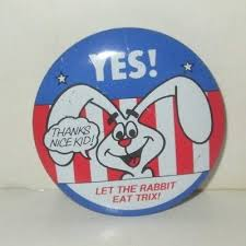 Vintage General Mills Yes Let The Rabbit Eat Trix Cereal Clip On Button Badge