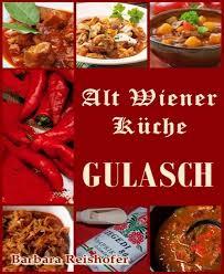 bol gulasch alt wiener küche ebook barbara