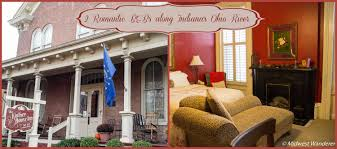 2 Romantic Bed and Breakfasts along Indiana s Ohio River Midwest