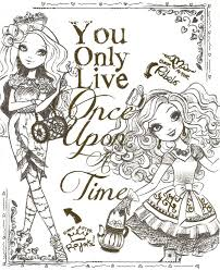 Ever After High You Only Live Once Upon A Time Coloring For Adults