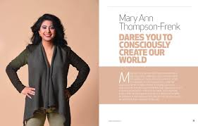 100 Mary Ann Thompson Dares You To Consciously Create Our World Global Woman Magazine