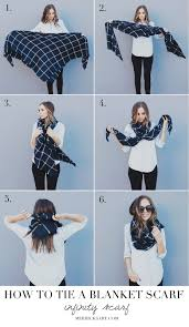four ways to tie a blanket scarf infinity blanket and scarves