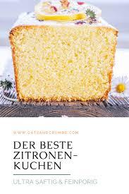 der beste saftige zitronenkuchen oats and crumbs