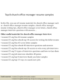 Top 8 Church Office Manager Resume Samples In This File You Can Ref Materials