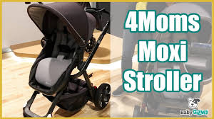 4moms Bathtub Babies R Us by New 4moms Moxi Stroller For Baby Youtube