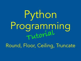 Mathceil Python 3 by Python Round Floor Ceiling Truncate Functions Youtube