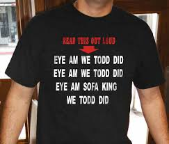 eye am we todd did shirt