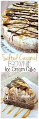 Pumpkin Pie Blizzard Cake by Salted Caramel Brownie Ice Cream Cake Diary Of A Recipe Collector