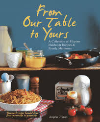 100 Heirloom Food Truck From Our Table To Yours A Collection Of Filipino Recipes