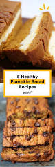 Pumpkin Desserts Easy Healthy by Best 25 Healthy Pumpkin Bread Ideas Only On Pinterest Healthy
