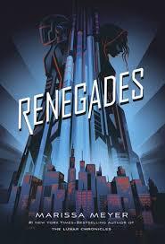 Renegades 1 By Marissa Meyer