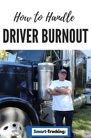 100 Truck Driver Quotes How To Recognize And Deal With BurnOut Ing