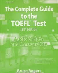 The Complete Guide To TOEFL Test IBT Edition Audio Scripts And Answer Key