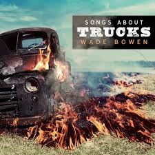 Listen Free To Wade Bowen - Songs About Trucks Radio | IHeartRadio Interesting Fun Surprising Facts About Semitrucks You Wont Believe Songs Momma Trains Trucks Prison And Gettin Drunk Talkin Torque What Turn Your Wheels Diesel Tech Magazine Still Feels Like Rollin And By Larry Kacey Musgraves Quote Anyone Sing About Trucks In Any Form Tea Tradition Ler2uganda2015 How To Write A Country Song Duck Sauce On Everything 10 Us States Where Life Is Most A Estately Blog John W Miller I Do Like Some Rock N Roll Too Wisdom Pinterest Quotes Song Anywhere Truckdomeus