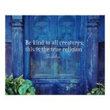Inspirational Buddha Quote Animals Kindness Poster